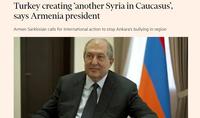Turkey creating 'another Syria in Caucasus', says Armenia president